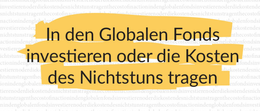gfan, global fund, HIV, AIDS, cost of inaction, Malaria, Aktionsbündnis gegen AIDS