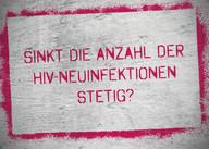AIDS Kampagne, HIV, Themenkarte, HIV Neuinfektionen Osteuropa